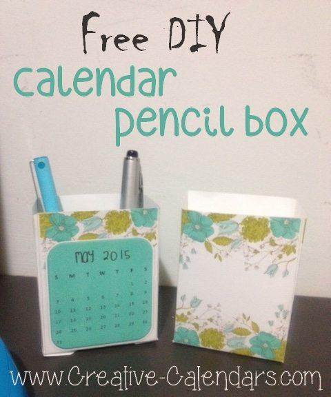 Diy Desktop Calendar : Diy desktop calendar and pencil box